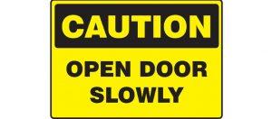 Open door slowly